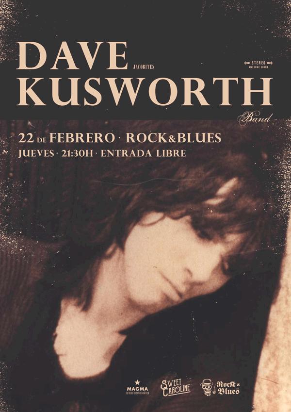 dave kusworth Concierto Rock Zaragoza